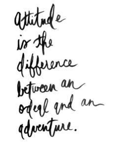 an ordeal or an adventure